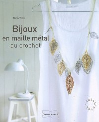 Bijoux en maille Metal Au Crochet