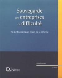 Sauvegarde des entreprises en difficultés : Nouvelles pratiques issues de la réforme, édition 2007 (1Cédérom)