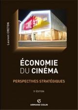 Economie du cinéma: Perspectives stratégiques