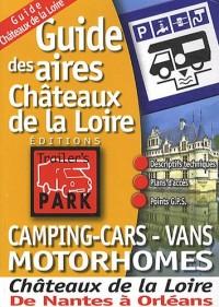 Guide des aires camping-cars - vans motorhomes Châteaux de la Loire