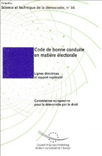 Code de bonne conduite en matière électorale : Lignes directrices et rapport explicatif