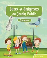 Jeux et énigmes au jardin public 6-8 ans : Bordeaux