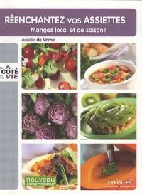 Réenchantez vos assiettes : Manger local et de saison !