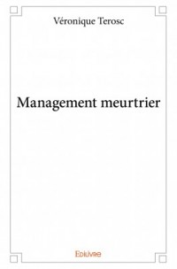 Management Meurtrier