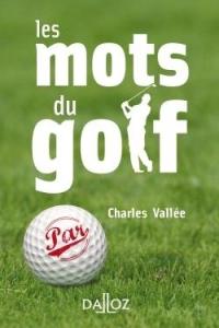 Les mots du golf - Nouveauté