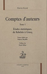 Comptes d'auteurs : Tome 1, Etudes statistiques, de Rabelais à Gracq (1DVD)