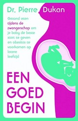 De belangrijkste 60 dagen van je zwangerschap: bescherm je kind al tijdens de zwangerschap tegen het ontwikkelen van obesitas en diabetes op latere leeftijd