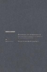 Mathesis et subjectivité - Des conditions historiques de possibilité de la musique occidentale Essai sur les principes de la musique : Tome 1