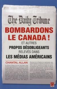 Bombardons le Canada