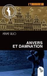 Anvers et Damnation [Poche]