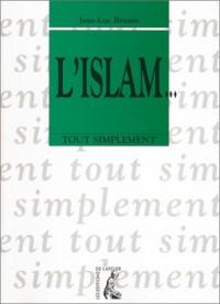 L'Islam... tout simplement