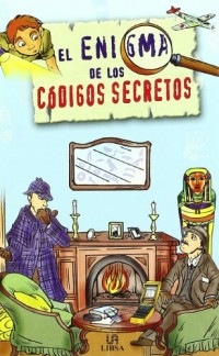 Enigma de los codigos secretos / Enigma Secret Codes