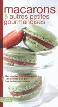 Macarons et Autres Petites Gourmandises