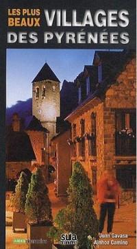 Villages Enchanteurs des Pyrenees