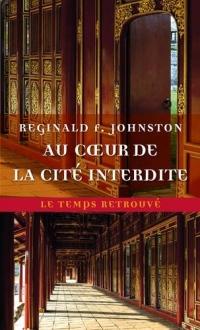 Au cœur de la Cité Interdite: Mémoires inédits