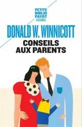 Conseils aux parents [Poche]