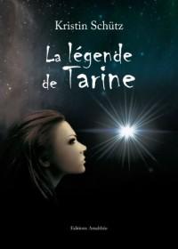 La Légende de Tarine