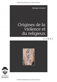 Origines de la violence et du religieux
