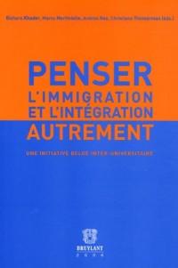 Penser l'immigration et l'intégration autrement : Une initiative Belge inter-universitaire