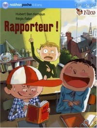 Nico : Rapporteur !