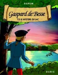 Gaspard de Besse T3 : le Mystere du Lac