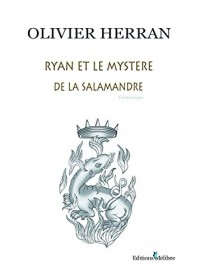 Ryan et le mystère de la Salamandre