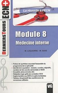 Médecine interne : Module 8