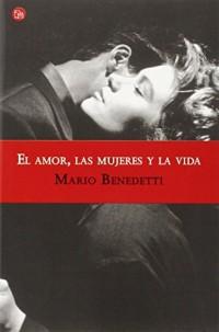 El amor, las mujeres y la vida/ Love, Women and Life