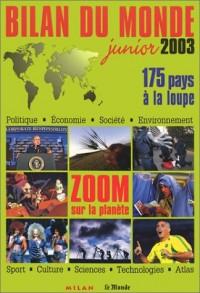 Bilan du monde junior 2003 : Zoom sur la planète - 175 pays à la loupe