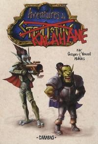 Aventures de Stevostin, Tome 3 : Aventures de Kalahane