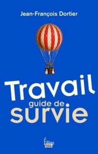 Travail - Guide de survie