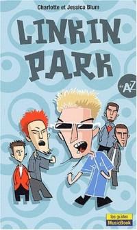 Linkin Park : De A à Z