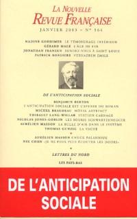 La Nouvelle Revue Française, N° 564 (janvier 2003 : De l'anticipation sociale