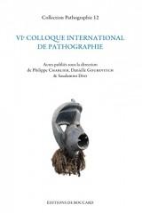 Vie Colloque International de Pathographie (Nancy Mai 2015)