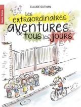 Les extraordinaires aventures de tous les jours [Poche]