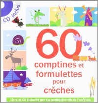 60 Comptines et formulettes pour crèches (1CD audio)