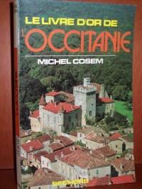 Le livre d or de l occitanie