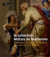 La collection Motais de Narbonne