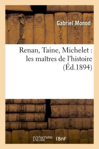 Renan  Taine  Michelet  ed 1894