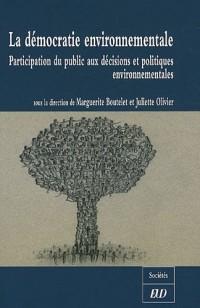 La démocratie environnementale : Participation du public aux décisions et politiques environnementales