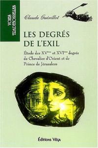 Les degrés de l'exil : Etude des XVème et XVIème degrés de Chevalier d'Orient et de Prince de Jérusalem