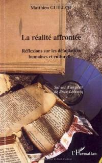 La réalité affrontée : Réflexions sur les défaillances humaines et culturelles