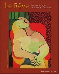 Le Rêve : Une anthologie littéraire et artistique