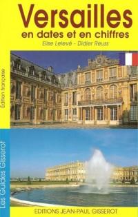 Versailles en dates et en chiffres