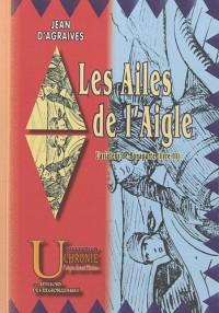 Les Ailes de l'Aigle (L'Aviateur de Bonaparte, livre III)