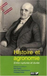 Histoire et agronomie : entre rupture et durée