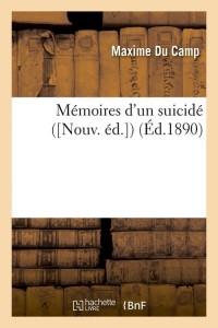 Memoires d un Suicide  Nouv  ed  ed 1890