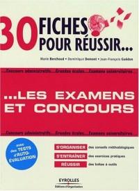 30 fiches pour réussir les examens et les concours