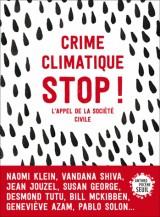 Crime climatique STOP ! : L'appel de la société civile