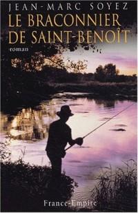 Le Braconnier de Saint-Benoît